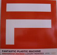 Fantastic Plastic Machine - International Standard: Luxury Mixes Japan