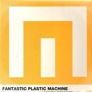 Fantastic Plastic Machine - International Standard: Luxury Mixes US
