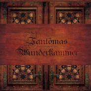 Fantomas - Wunderkammer