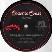 Fantom - Wooly Bully / Bailar (Medley)