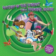 Farmer Jason - Rockin' In The Forest