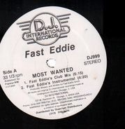 Fast Eddie - Most Wanted