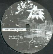 Fast - Transmission (Remix)