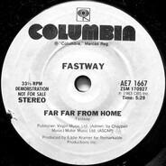Fastway - Far Far From Home