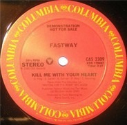 Fastway - Kill Me With Your Heart