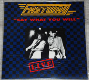 Fastway - Live-Say What You Will