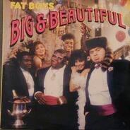 Fat Boys - Big & Beautiful