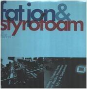 Fat Jon & Styrofoam - The Same Channel