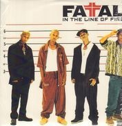 Fatal - In the Line of Fire