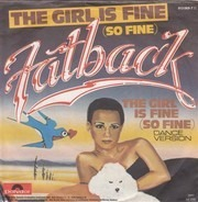 Fatback - The Girl Is Fine (So Fine)