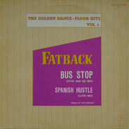 Fatback, The Fatback Band - The Golden Dance-Floor Hits Vol. 1