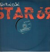 Fatboy Slim - Star 69 (What The F**k)