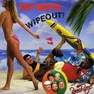 Fat Boys And The Beach Boys - Wipeout!