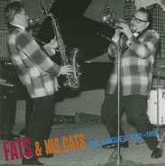 Fats And His Cats - Die Singles 1962-1968