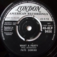 Fats Domino - What A Party / Rockin' Bicycle