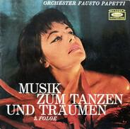 Fausto Papetti And His Orchestra - Musik Zum Tanzen Und Träumen 3. Folge