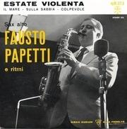 Fausto Papetti - Estate Violenta
