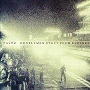 Favez - Gentlemen Start Your Engines