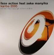 Faze Action - Kariba 2005