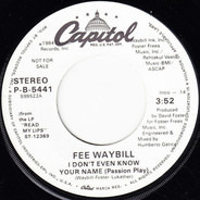 Fee Waybill - I Don't Even Know Your Name (Passion Play)