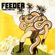 Feeder - Tumble And Fall