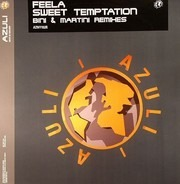 Feela - Sweet Temptation (Bini & Martini Remixes)