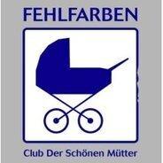 Fehlfarben - Club Der Schönen Mütter