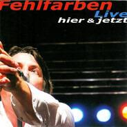 Fehlfarben - Live Hier & Jetzt