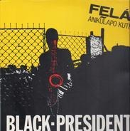 Fela Anikulapo Kuti - Black President