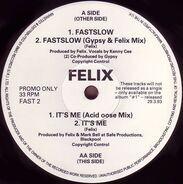 Felix - Fastslow