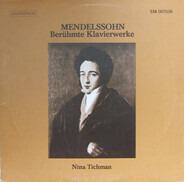 Felix Mendelssohn-Bartholdy - Nina Tichman - Berühmte Klavierwerke