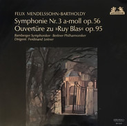 Mendelssohn - Symphonie Nr. 3 A-Moll Op. 56 / Ouvertüre Zu »Ruy Blas« Op. 95