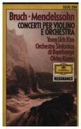 Felix Mendelssohn-Bartholdy /  Max Bruch - Concerti Per Violino E Orchestra