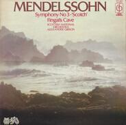 Mendelssohn - Symphony No 3 - 'Scotch' / Fingal's Cave