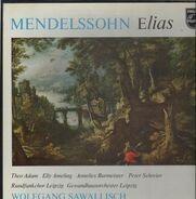 Felix Mendelssohn-Bartholdy - Elias (Wolfgang Sawallisch)