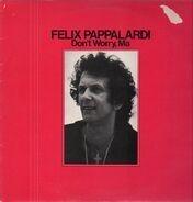 Felix Pappalardi - Don't Worry, Ma