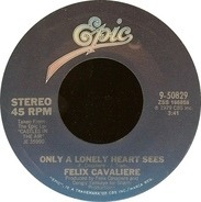Felix Cavaliere - Only A Lonely Heart Sees