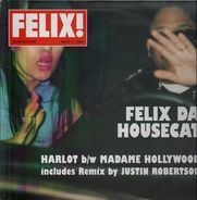 Felix Da Housecat - Harlot / Madame Hollywood