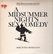 Felix Mendelssohn - A Midsummer Night's Sex Comedy