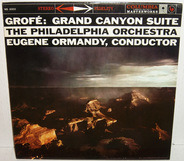 Ferde Grofé - Leonard Bernstein , The New York Philharmonic Orchestra - Grand Canyon Suite