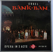 Ferenc Erkel - Bánk Bán - Opera In Three Acts