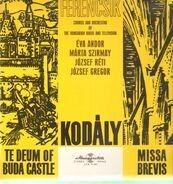 Kodaly - Te Deum of Buda Castle, Missa Brevis (Ferencsik)