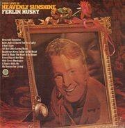 Ferlin Husky - Your Love Is Heavenly Sunshine