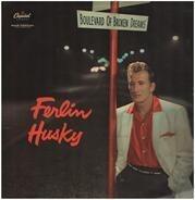 Ferlin Husky - Boulevard of Broken Dreams