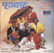 Fernando Express - Morgen Oder Irgendwann / Keiner Da Herzliche Grüße Von Ibiza