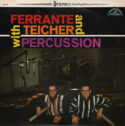 Ferrante & Teicher - Ferrante & Teicher With Percussion
