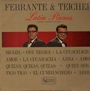 Ferrante & Teicher - Latin Pianos