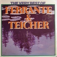 Ferrante & Teicher - The Very Best Of Ferrante & Teicher