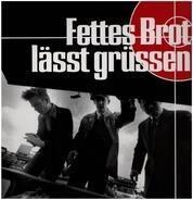 Fettes Brot - Fettes Brot Lässt Grüssen