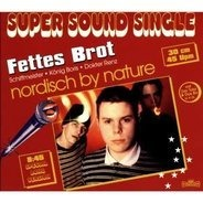 Fettes Brot - Nordisch By Nature